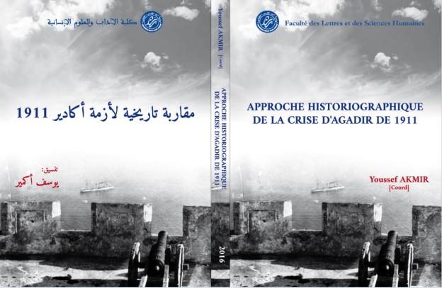 Pr Akmir 2016 Approche historiographique de la crise d'Agadir de 1911