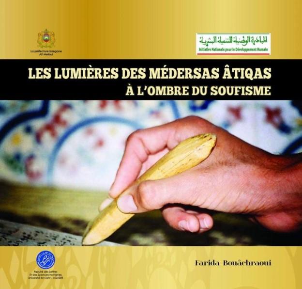 Pr Bouaachraoui Les lumières des médersas atiqas  2016