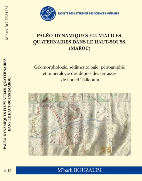 Pr BOUZALIM Paleo-dynamiques fluviatiles ..2016