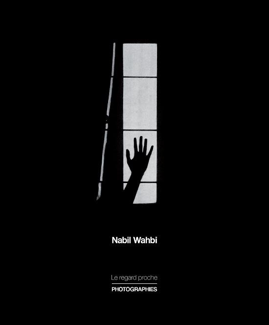 Wahbi1-Couverture Le Regard Proche 1 (1)